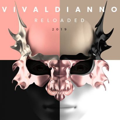 VIVALDIANNO – RELOADED 2019
